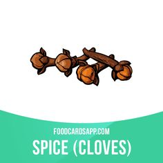 Cloves are unopened sun dried flower buds of the tropical clove tree. #cloves #spice #spices #food #english #englishlanguage #learnenglish #studyenglish #language #vocabulary #dictionary #englishlearning #vocab