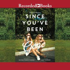 Since You've Been Gone Recorded Books