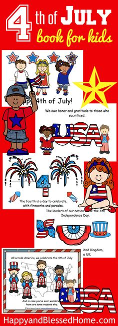 FUN FREE Patriotic 4th of July Book for Kids! - The book is approximately 20 pages and the first half is dedicated to telling the story of the United States' Independence. The lesson facts were taken from Wikipedia online. With bright, colorful graphics, and a story told like a nursery rhyme, kids will love this book about the 4th of July.