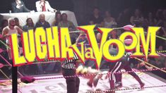 What is Lucha VaVoom? THIS is Lucha VaVOOM!!
