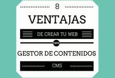 Ventajas de crear tu web con CMS