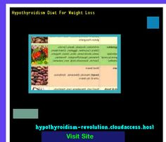 Hypothyroidism Diet For Weight Loss 140522 - Hypothyroidism Revolution! Hypothyroidism Revolution.. http://hypothyroidism-revolution-h.blogspot.com?prod=5FOogZwO