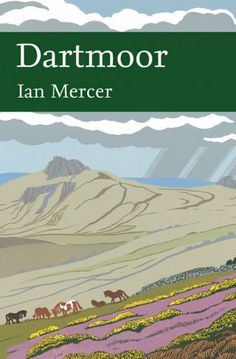 Dartmoor (Collins New Naturalist Library, Book 111) by Ian Mercer, http://www.amazon.co.uk/dp/0007184999/ref=cm_sw_r_pi_dp_3moJsb01AWREE