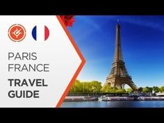 Paris France Travel — Top Attractions And Places To Visit