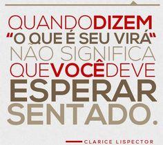 —Clarice Lispector