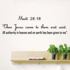 Wall Decal Bible Verse Psalms Matthew 28:18 Then Jesus Came Vinyl Sticker DA3665 #STICKALZ #MuralArtDecals