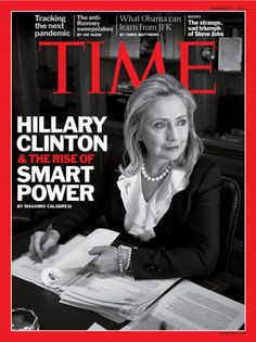TIME Magazine Cover: Hillary Clinton & the Rise of Smart Power - Nov. Hillary For President, Bill And Hillary Clinton, Madam President, Hillary Rodham Clinton, Clinton Young, Time Magazine, Magazine Covers, Interview, Condoleezza Rice