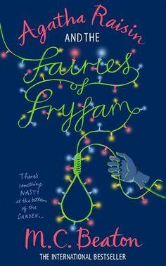 Agatha Raisin And The Fairies Of Fryfam, Agatha Raisin By M. C. Beaton, 9781849011433., Lifestyle & Fashion