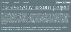 Documenting the daily experiences of sexism: The Everyday Sexism Project