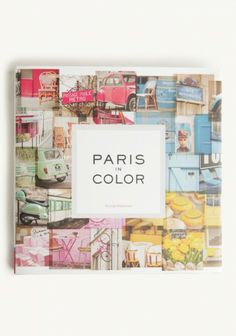 Paris in color book http://rstyle.me/n/i2v3zr9te