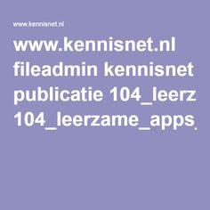 www.kennisnet.nl fileadmin kennisnet publicatie 104_leerzame_apps_en_sites.pdf