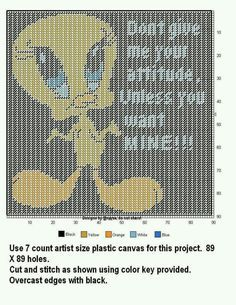 TWEETY BIRD * DONT GIVE ME YOUR ATTITUDE UNLESS YOU WANT MINE!!! WALL HANGING by DESIGNS BY @NDREA