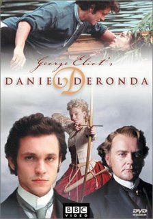 Daniel Deronda (2002) Set in Victorian London, Gwendolen Harleth is drawn to Daniel Deronda, a selfless and intelligent gentleman of unknown parentage, but her own desperate need for financial security may destroy her chance at happiness.  Hugh Dancy, Romola Garai, Hugh Bonneville...16a