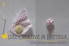 Tutorial fiore di stoffa imbottito passo 05 Crafts To Make, Diy Crafts, Fabric Flowers, Miniatures, Christmas Ornaments, Handmade Gifts, Sewing, Holiday Decor, Bunnies