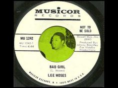 Lee Moses - Bad Girl (full song, no break) - YouTube