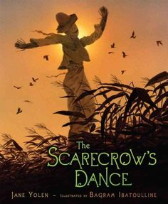 """The Scarecrow's Dance"" by Jane Yolen"