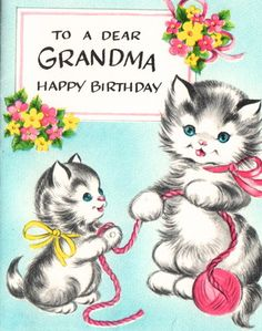 grandma Old Greeting Cards, Old Cards, Birthday Greeting Cards, Birthday Greetings, Happy Birthday Vintage, Vintage Valentines, Vintage Holiday, Vintage Stationary, Vintage Postcards