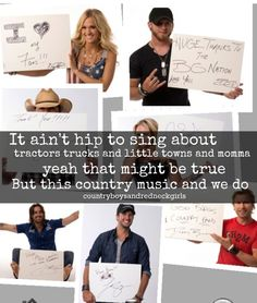 """This is what I say to everyone who just says """"Country music is just about trucks"""". Yeah a lot of it is, but if you really listen, it gives you the best feeling in the world <3"""