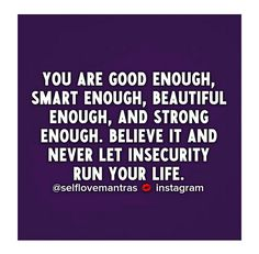 Wherever you are at in life, know one thing: you ARE good enough! This does not mean you stop improving yourself. Just that you love and support yourself while becoming the best and truest version of yourself. Love YOU  #selflovemantras #love #iloveme #selflove #selfworth #quotes #quoteoftheday #mottos #mantra #inspire #inspiration