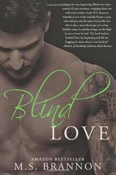 Blitz: Blind Love By: M.S. Brannon