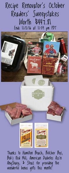 Win meat lovers' prize bonanza from Recipe Renovator   Sous vide machine, 1 month Butcher Box, knife sharpener, 4 meaty cookbooks, more. Ends 11/2/16 at 11:59 PM PDT.