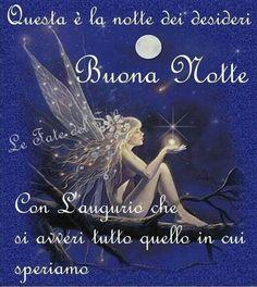 Raccolta di immagini di Buona Notte con le Fate, da mandare ogni sera a tutti gli amici e a tutte le amiche su WhatsApp e Facebook !!! Oui, Good Day, Night, Movie Posters, Movies, Dolce, Fairy, Style, Fantasy