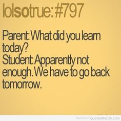 Funny Quotes About School 244 Best Funny school quotes images | Teen posts, Teenage post  Funny Quotes About School