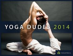 "The ""Yoga Dudes 2014 Calendar"" is available to preorder now! All proceeds will go to the Movember Foundation. Please help raise awareness for men's health and encourage guys to do yoga! http://www.yoga-dudes.com/calendar/"