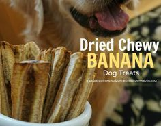 Chewy Banana dog treats are easy to make. You could use a dehydrator, but your oven is an alternative method. The trick is setting your oven at a low temperature.