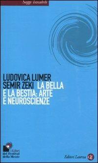 Prezzi e Sconti: La #bella e la bestia: arte e neuroscienze New  ad Euro 12.00 in #Laterza #Libri