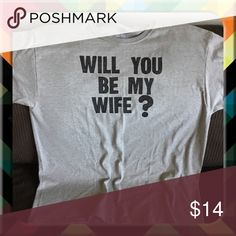 Gray Will You Be My Wife? Tshirt Hand Painted! Machine Washable Gildan Shirts Tees - Short Sleeve