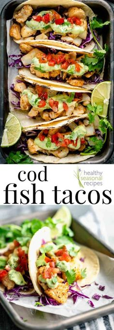 cod fish tacos : Fresh Cod Fish Tacos with healthy avocado crema, pico de gallo and shredded cabbage is a 20 minute dinner the the whole family will enjoy! healthyseasonal codfish cod fishtacos tacos mexicanfood glutenfree via Healthy Dinner Recipes, Mexican Food Recipes, Good Recipes, Healthy Cooking, Cooking Tips, Cod Fish Tacos, Paleo Fish Tacos, Blackened Fish Tacos, Easy Fish Tacos