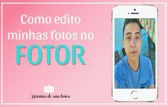 Manias de um Loiro: Editando as fotos no Fotor