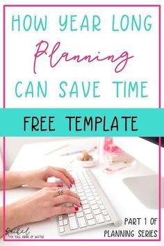 How Year Long Planning Can Save You Time - Planning Your Way to a Better School Year - Free Template Classroom Organization, Classroom Management, Classroom Ideas, Organization Ideas, Future Classroom, School Fun, Back To School, School Ideas, Middle School