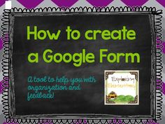 Exploring Elementary : Google Forms-How they can CHANGE your life!
