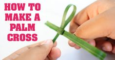 How to Make a Palm Cross- not exactly an Easter craft, but Palm Sunday does lead to Easter! Easter Crafts, Holiday Crafts, Crafts For Kids, Diy Crafts, Bible Crafts, Catholic Prayers, Catholic Gifts, Catholic Online, Catholic News