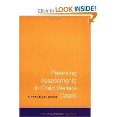 Parenting Assessments in Child Welfare Cases: A Practical Guide: Amazon.ca: John Pearce, Terry D. Pezzot-Pearce: Books