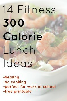 300 Calorie Lunch Ideas for weight loss, fitness and healthy nutrition. Budget friendly lunch ideas without cooking.