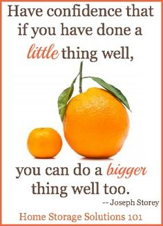 Build on your little successes to make a big one! {motivation from Home Storage Solutions 101}