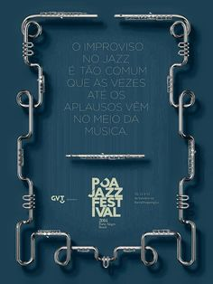 Print Advertisement Created By Dez Brasil Brazil For Poa Jazz Festival Within The Category Recreation Leisure