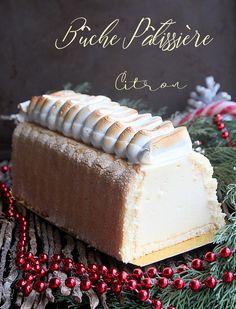 Buche patissiere mousse de citron Thanksgiving Desserts, Holiday Baking, Christmas Desserts, Christmas Treats, Cupcakes, Recipe Images, French Food, Frosting Recipes, Desert Recipes