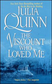 The Viscount Who Loved Me - Julia Quinn. #2 in the Bridgerton series.