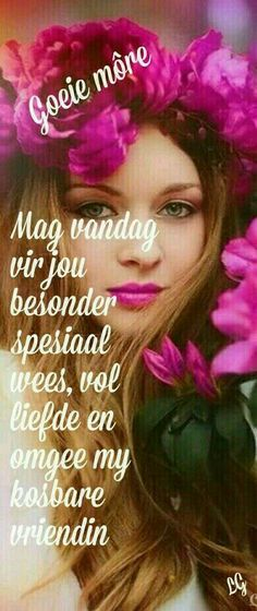 Morning Blessings, Good Morning Wishes, Good Morning Quotes, Sleep Quotes, Goeie More, Afrikaans Quotes, Morning Greetings Quotes, Strong Quotes, Salts