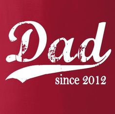 Father's Day Gift - Birthday Gift - New Dad Gift - Dad since (any year) - Deep Red - Men - Size 2XL. $30.75, via Etsy.
