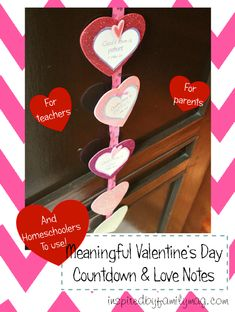 Meaningful Valentines Day Countdown with scavenger hunt option - perfect for homeschoolers, teachers or parents.