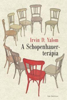 Töltse le vagy olvassa el online A Schopenhauer-terápia Ingyenes Könyvek (PDF ePub - Irvin D. Yalom, Julius Hertzfeldről, a jó nevű pszichiáterről egy rutinvizsgálaton kiderül, hogy gyors lefolyású bőrrákja. Outdoor Chairs, Outdoor Furniture Sets, Dining Chairs, Outdoor Decor, White Books, Good Books, Home Decor, Pdf, Book Review