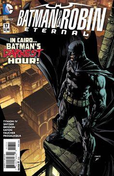 Batman & Robin Eternal #17 - Let's All Go To the Lobby (Issue)
