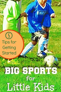 Starting Kids in Organized Sports: 5 Tips for Parents