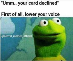 Memes funny kermit hilarious Ideas for 2019