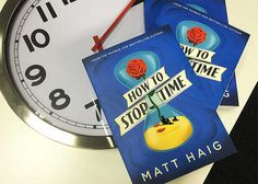 "How to Stop Time by Matt Haig has been described as ""a wild, bittersweet, time-travelling story about love, loss and living in the moment."""